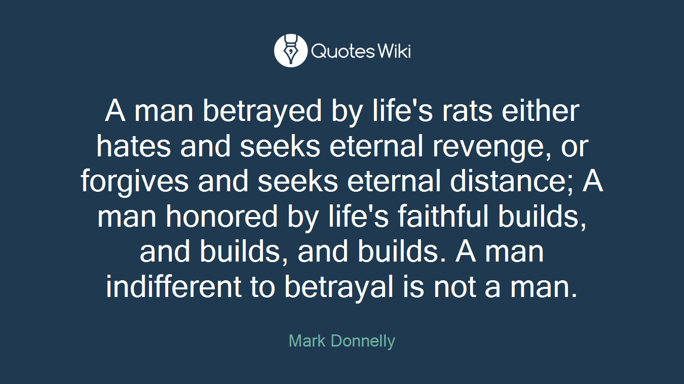 Quotes About Loyalty And Betrayal Betrayal Quotes  Quotes Wiki