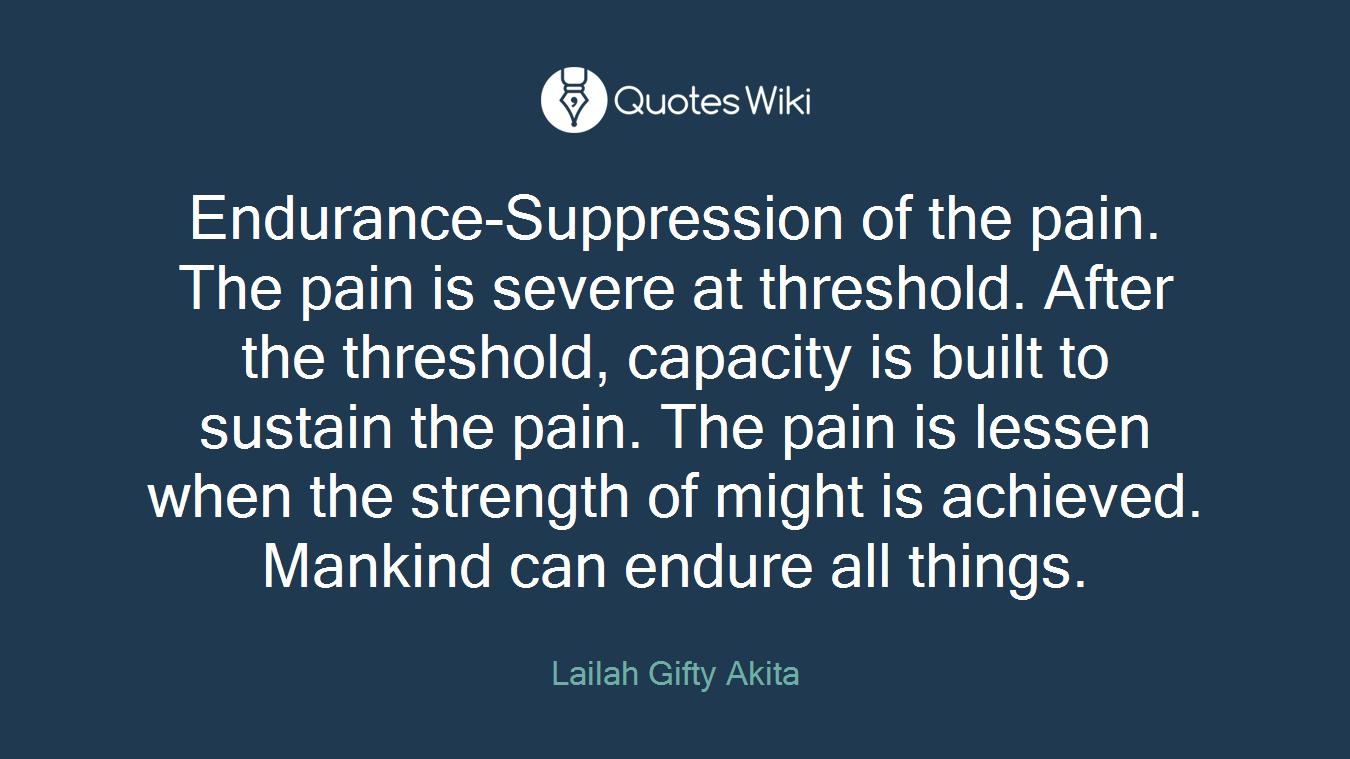 Endurance Quotes Endurepain Quotes  Quotes Wiki