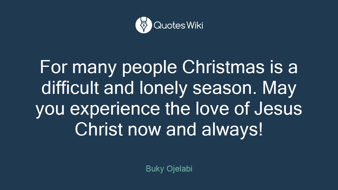 Difficult People Quotes For Many People Christmas Is A Difficult And Lo.