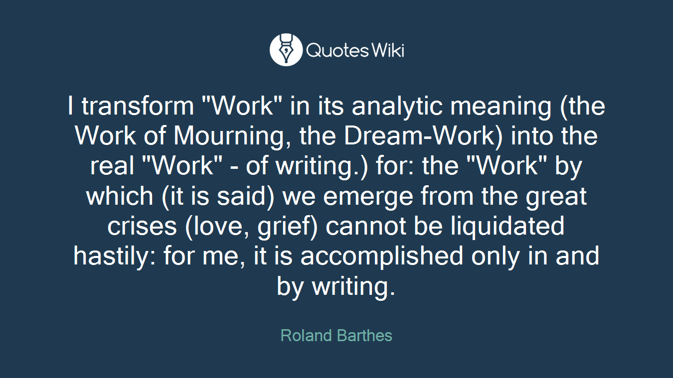 Mourning Quotes Roland Barthes's Quotes At Quotes Wiki