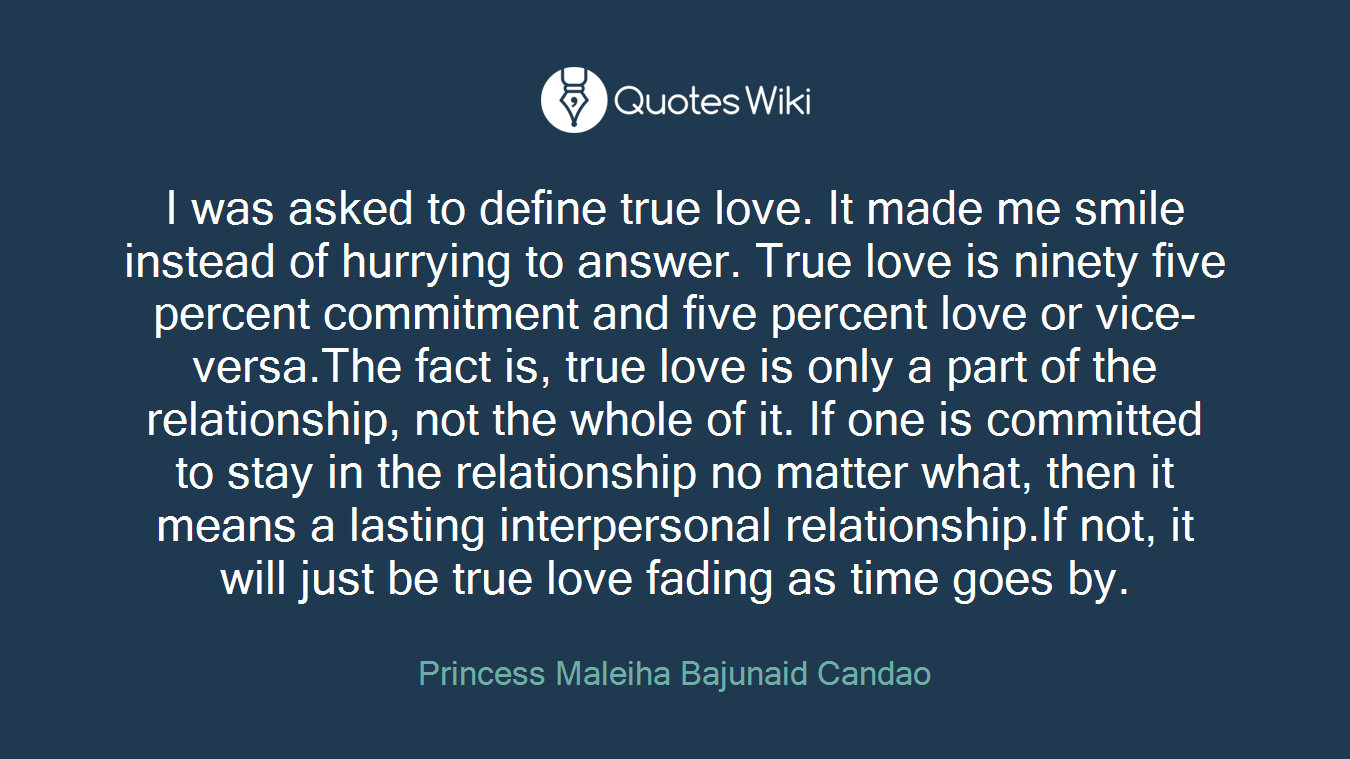 Define Love Quotes I Was Asked To Define True Loveit Made Me Smi.