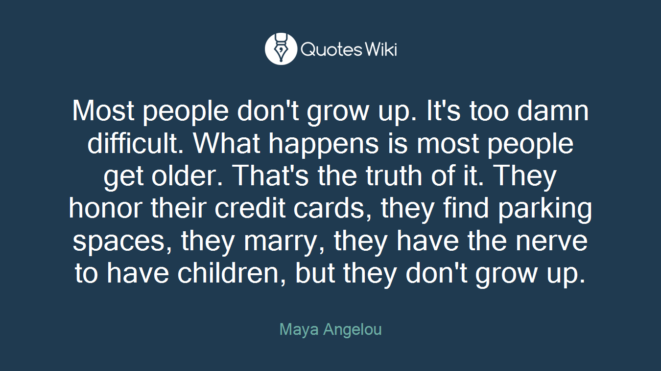 Grow Up Quotes Grow Quotes  Quotes Wiki