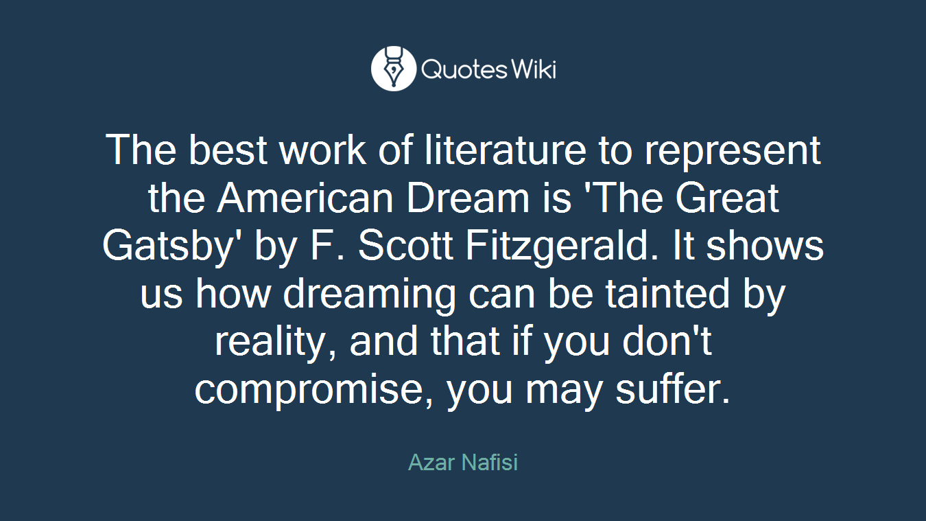 The American Dream Quotes Azar Nafisi's Quotes At Quotes Wiki