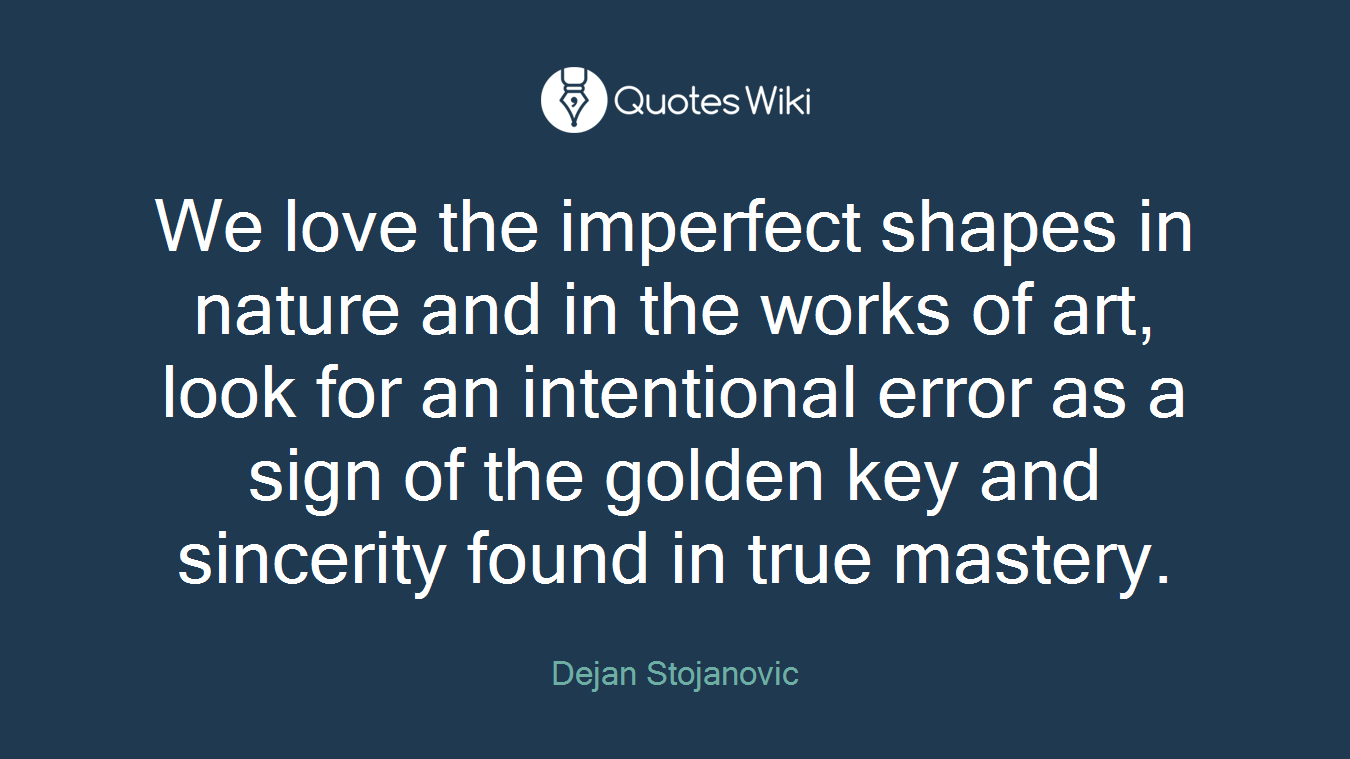 Imperfect Love Quotes Imperfection Quotes  Quotes Wiki