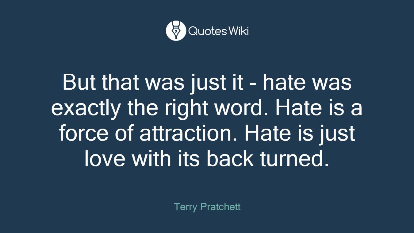 Love And Hate Quotes Hate Quotes  Quotes Wiki